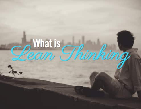 What is lean thinking?
